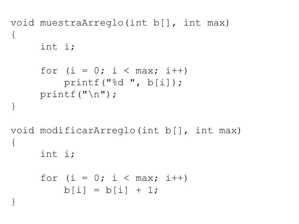 void muestraArreglo(int b[], int max)